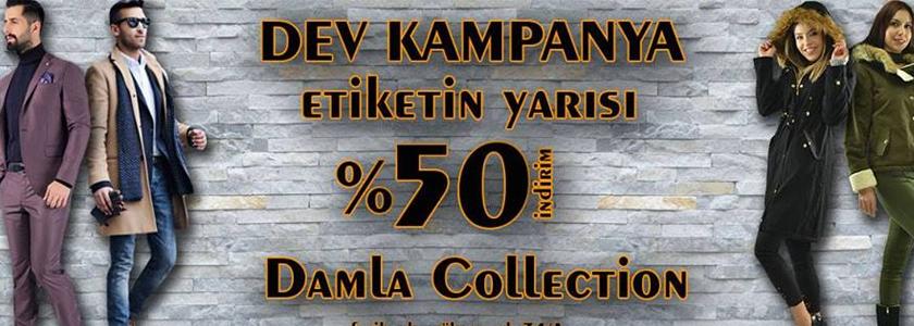 Damla Collection Sezonu %50 İndirimle Kapatıyor